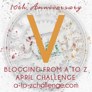 #AtoZChallenge 2019 Tenth Anniversary blogging from A to Z challenge letter V