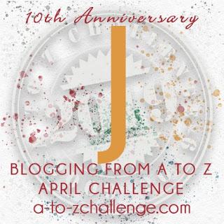 #AtoZChallenge 2019 Tenth Anniversary blogging from A to Z challenge letter J